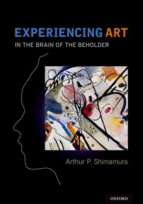 Experiencing Art: In the Brain of the Beholder Cover Image