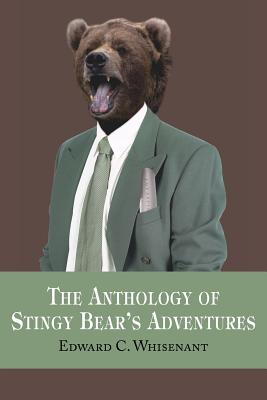 The Anthology of Stingy Bear's Adventures Cover