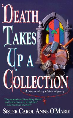 Death Takes up a Collection: A Sister Mary Helen Mystery Cover Image