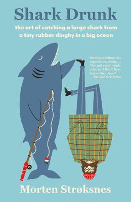 Shark Drunk (Vintage Departures) Cover Image