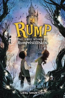 Rump: The True Story of Rumpelstiltskin Cover Image