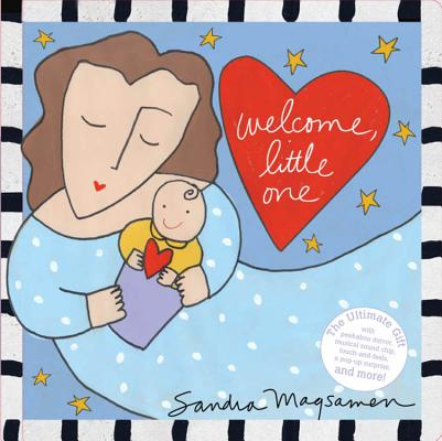 Welcome, Little One: A Love Letter From Me to You Cover Image