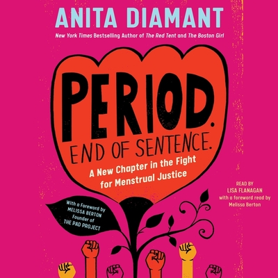 Period. End of Sentence.: A New Chapter in the Fight for Menstrual Justice Cover Image