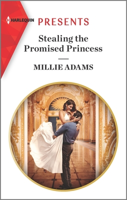 Stealing the Promised Princess: An Uplifting International Romance (Kings of California #2) Cover Image
