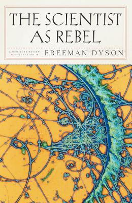 The Scientist as Rebel Cover