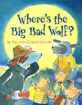 Where's the Big Bad Wolf? Cover