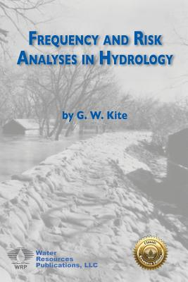 Frequency and Risk Analyses in Hydrology Cover Image