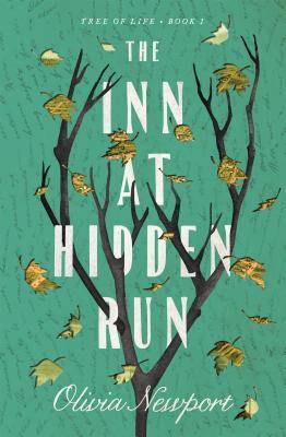 The Inn at Hidden Run (Tree of Life #1) Cover Image