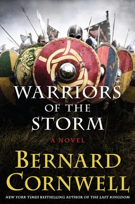 Warriors of the Storm: A Novel (Saxon Tales #9) Cover Image