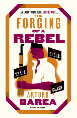 The Forging of a Rebel: The Forge, The Track and The Clash Cover Image