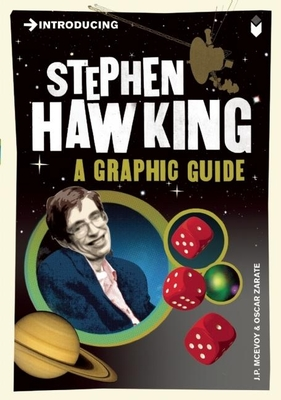 Introducing Stephen Hawking: A Graphic Guide (Introducing (Icon Books)) Cover Image