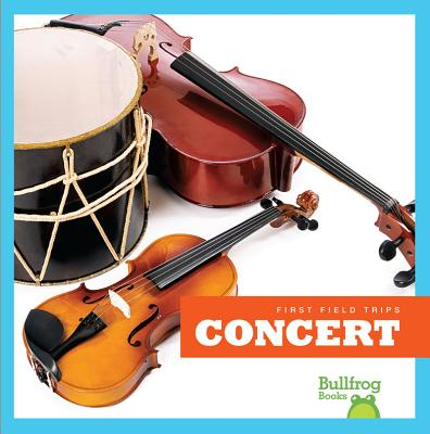 Concert (First Field Trips) Cover Image