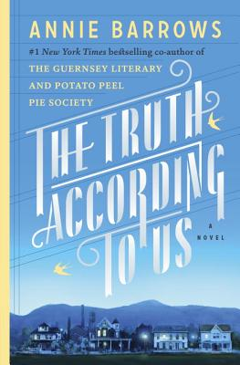 Cover Image for The Truth According to Us: A Novel