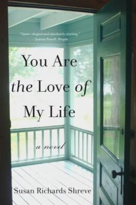 You Are the Love of My Life: A Novel Cover Image