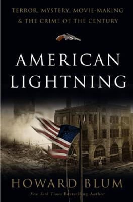 American Lightning: Terror, Mystery, the Birth of Hollywood, and the Crime of the Century Cover Image