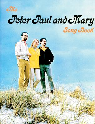 Peter, Paul & Mary Songbook: Piano/Vocal/Chords Cover Image
