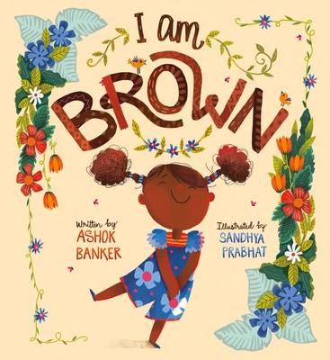I Am Brown Cover Image