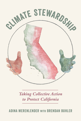 Climate Stewardship: Taking Collective Action to Protect California Cover Image