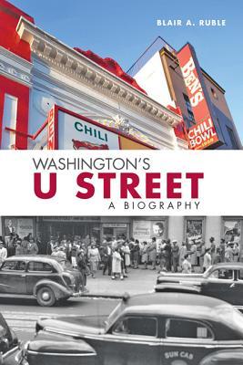 Washington's U Street: A Biography Cover Image