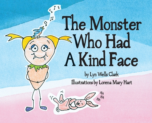 Cover for The Monster Who Had a Kind Face