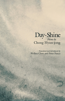 Day-Shine: Poems (Cornell East Asia #94) Cover Image