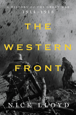 The Western Front: A History of the Great War, 1914-1918 cover