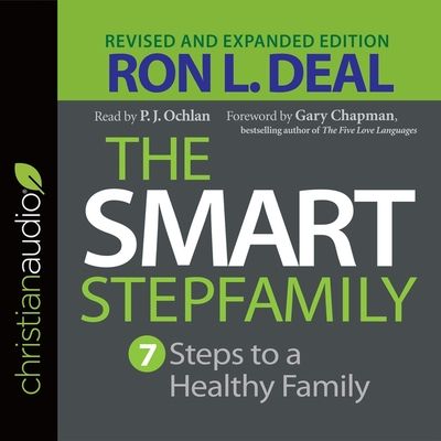 Smart Stepfamily: Seven Steps to a Healthy Family Cover Image