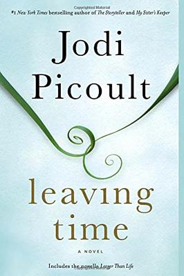 Leaving Time (with bonus novella Larger Than Life): A Novel Cover Image