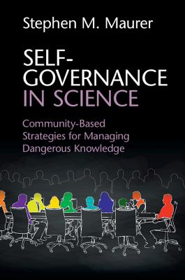 Self-Governance in Science: Community-Based Strategies for Managing Dangerous Knowledge Cover Image