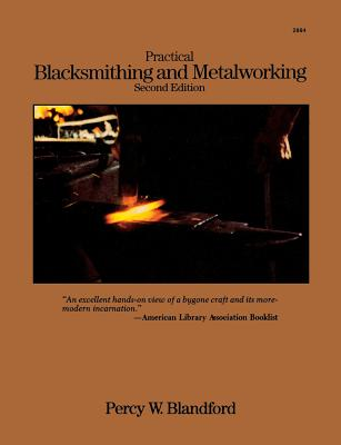 Practical Blacksmithing and Metalworking Cover Image