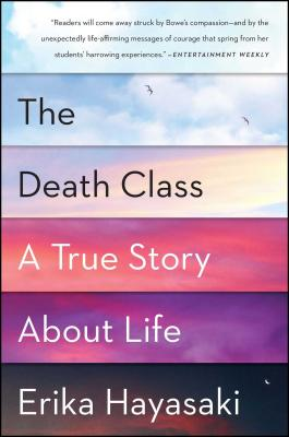 The Death Class: A True Story About Life Cover Image
