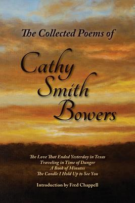 The Collected Poems of Cathy Smith Bowers Cover