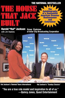 The House That Jack Built: The Autobiography of a Successful American Dreamer, Businessman and Entertainer Cover Image