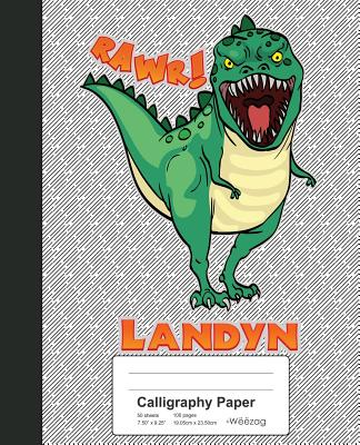Calligraphy Paper: LANDYN Dinosaur Rawr T-Rex Notebook Cover Image