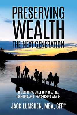 Preserving Wealth: The Next Generation Cover Image