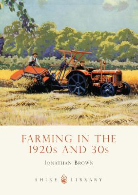 Farming in the 1920s and '30s Cover Image