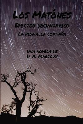 Los Matones Efectos secundarios: La Pesadilla Continúa Cover Image