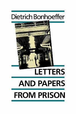 Letters and Papers from Prison: The Enlarged Edition Cover Image