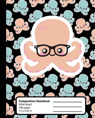 Composition Notebook: Octopus Book Kawaii Cute Chibi Wide Ruled 7.5 x 9.25 in, 100 pages book for girls boys, kids, school, students and tea Cover Image
