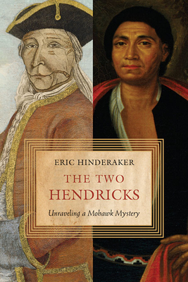 Two Hendricks: Unraveling a Mohawk Mystery Cover Image