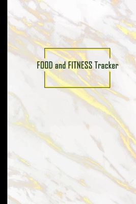 Food and Fitness Tracker: Professional and Practical Food Diary and Fitness Tracker: Monitor Eating, Plan Meals, and Set Diet and Exercise Goals Cover Image