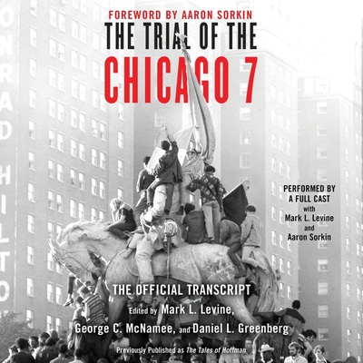 The Trial Of The Chicago 7 The Official Transcript Brookline Booksmith