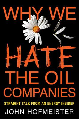 Why We Hate the Oil Companies Cover