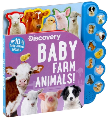 Discovery: Baby Farm Animals! (10-Button Sound Books) Cover Image