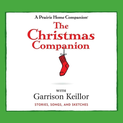 The Christmas Companion Lib/E: Stories, Songs, and Sketches Cover Image