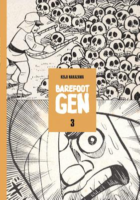 Barefoot Gen Volume 3: Life After the Bomb Cover Image