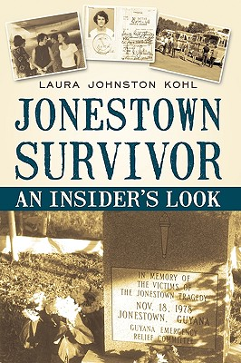 Jonestown Survivor: An Insider's Look Cover Image