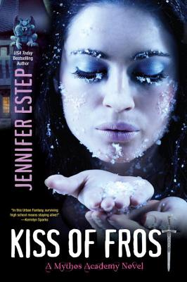 Kiss of Frost (The Mythos Academy #2) Cover Image
