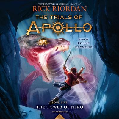 The Tower of Nero (Trials of Apollo, The Book Five) (The Trials of Apollo #5) Cover Image