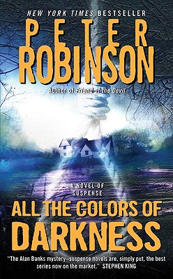 All the Colors of Darkness (Inspector Banks Novels #18) Cover Image